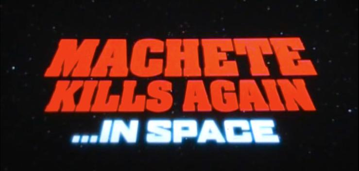 MACHETE-KILLS-AGAIN_IN-SPACE_LOGO